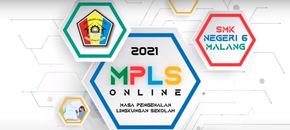 MPLS Hari Ke-3 dan Penutupan MPLS SMKN 6 MALANG Tahun Pelajaran 2021 – 2022